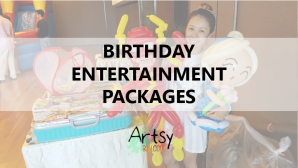 Birthday entertainment packages by Artsyballoons